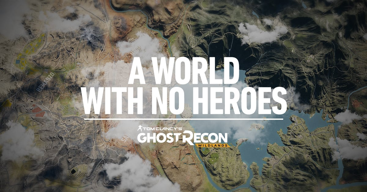 Ghost Recon Wildlands - A World With No Heroes